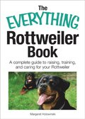 Everything Rottweiler Book
