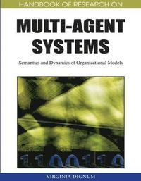 Handbook of Research on Multi-agent Systems