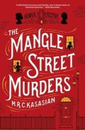 The Mangle Street Murders: Book 1 The Gower Street Detective