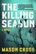 Killing Season - A Novel