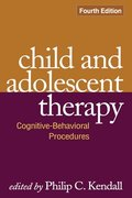 Child and Adolescent Therapy, Fourth Edition