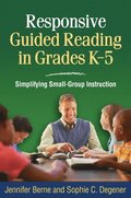 Responsive Guided Reading in Grades K-5