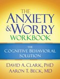 The Anxiety and Worry Workbook