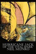 Hurricane Jack of 'The Vital Spark' by Neil Munro, Fiction, Classics, Action &; Adventure