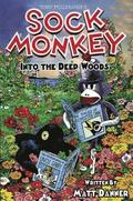 Sock Monkey: Into The Deep Woods