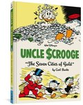 Walt Disney's Uncle Scrooge: 'the Seven Cities of Gold' (the Complete Carl Barks Disney Library Vol. 14)
