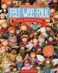 Felt Wee Folk - New Adventures