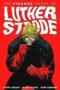 Luther Strode Volume 1: The Strange Talent of Luther Strode