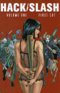 Hack/Slash Volume 1: First Cut