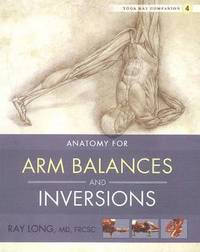 Yoga Mat Companion 4:  Arm Balances &; Inversions