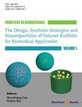 Design, Synthetic Strategies and Biocompatibility of Polymer Scaffolds for Biomedical Application