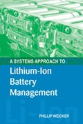 Systems Approach to Lithium-Ion Battery Management