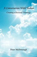 A Conversation with Yeshua - Creating a Personal Theology
