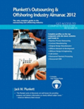 Plunkett's Outsourcing &; Offshoring Industry Almanac 2012