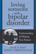 Loving Someone with Bipolar Disorder, Second Edition