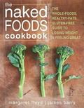 The Naked Foods Cook Book
