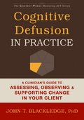 Cognitive Defusion In Practice