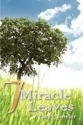 7 Miracle Leaves