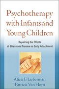 Psychotherapy with Infants and Young Children
