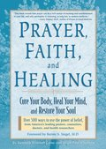 Prayer, Faith & Healing