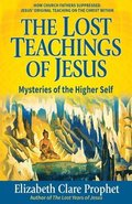 The Lost Teachings of Jesus - Pocketbook