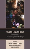 Framing Law and Crime