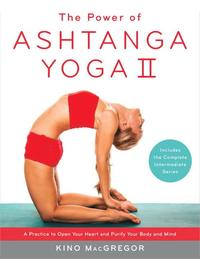 The Power Of Ashtanga Yoga II The Intermediate Series