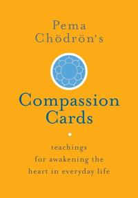 Pema Ch dr n's Compassion Cards