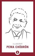 The Pocket Pema Choedroen