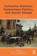 Collective Violence, Contentious Politics, and Social Change