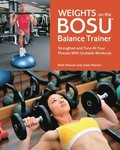 Weights on the BOSU(R) Balance Trainer