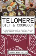 Telomere Diet and Cookbook