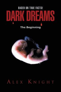 Dark Dreams the Beginning
