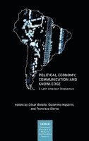 Political Economy, Communication and Knowledge