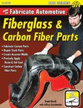 How to Fabricate Automotive Fiberglass &; Carbon Fiber Parts