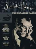 Sherlock Holmes The Greatest Cases Volume 1