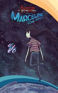 Adventure Time: Marceline Gone Adrift