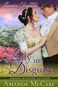 Lady in Disguise (Lessons in Temptation Series, Book 2)