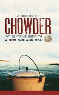 History of Chowder
