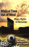 Biblical Time Out of Mind