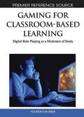 Gaming for Classroom-Based Learning