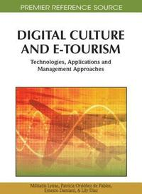 Digital Culture and E-tourism