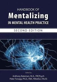 Handbook of Mentalizing in Mental Health Practice