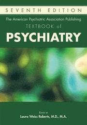 The American Psychiatric Association Publishing Textbook of Psychiatry