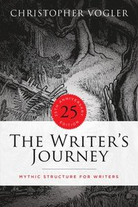 The Writer's Journey - 25th Anniversary Edition - Library Edition: Mythic Structure for Writers