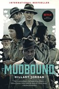Mudbound (Movie Tie-In)