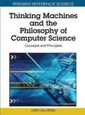 Thinking Machines and the Philosophy of Computer Science