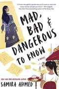 Mad, Bad &; Dangerous To Know