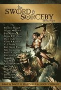 The Sword &; Sorcery Anthology