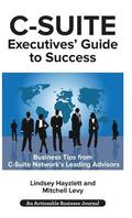 C-Suite Executives' Guide to Success